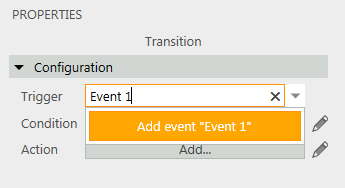 2.In the Properties panel, in the Trigger combo box, enter Event 1 and then click Add event, named Event 1
