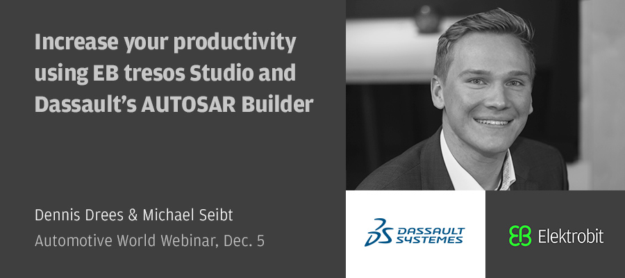 Increase your productivity using EB tresos Studio and Dassault's AUTOSAR Builder